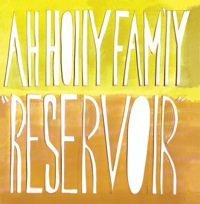 Reservoir by Ah Holly Fam'ly