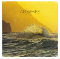 Air Waves EP by Air Waves
