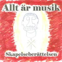 Skapelseberättelsen by Allt Är Musik