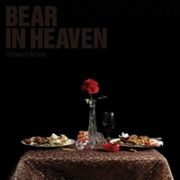 Red Bloom Of The Boom by Bear In Heaven