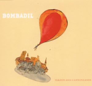 Tarpits And Canyonlands by Bombadil