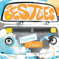 Home Free by The Besties
