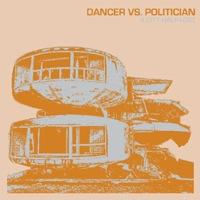 A City Half-Lost by Dancer Vs. Politician