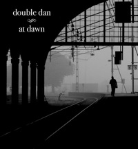 At Dawn by Double Dan