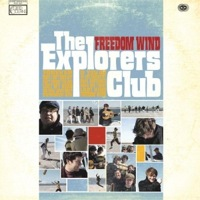 Freedom Wind by The Explorers Club