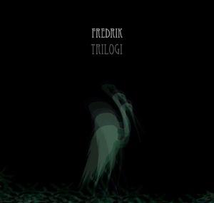 Trilogi by Fredrik