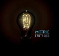 Fantasies by Metric