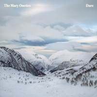 Dare by The Mary Onettes