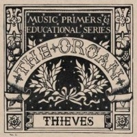 Thieves by The Organ