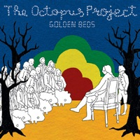 Golden Beds by The Octopus Project