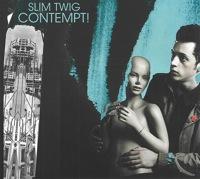 Contempt! by Slim Twig