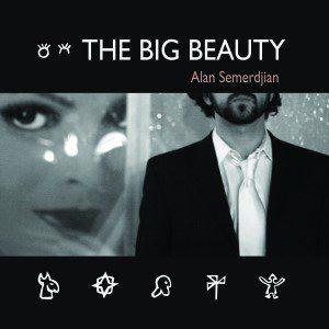 Alan Semerdjian: Big Beauty [Album Cover]