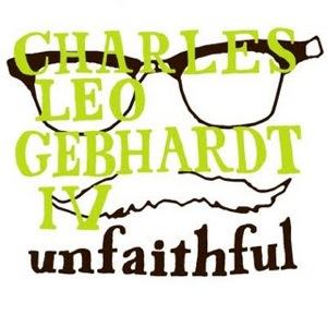 charles_leo_gebhardt_iv-unfaithful