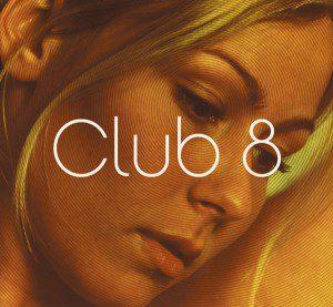 Club 8: Self-Titled Cover Art