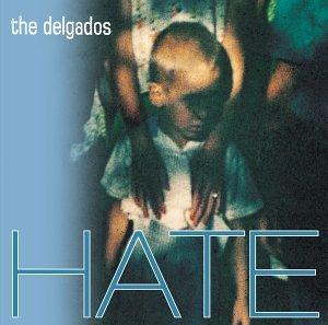 delgados-hate