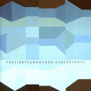 fiery_furnaces-blueberry_boat