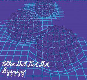polka_dot_dot_dot-syzygy