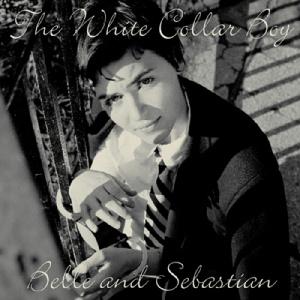belle_and_sebastian-white_collar_boy
