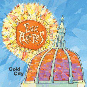 eux_autres-cold_city