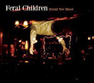 feral_children-brand_new_blood