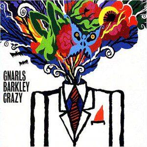 gnarls_barkley-crazy