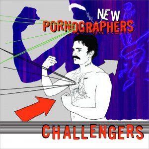 new-pornographers-challengers