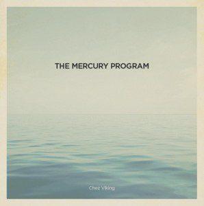 The Mercury Program Chez Viking Album Cover