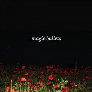 Magic Bullets: Magic Bullets