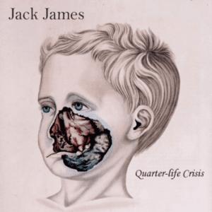 jack-james-quarter-life-crisis