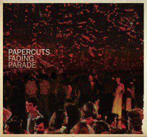 papercuts-fading-parade