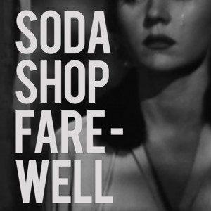 soda-shop-farewell