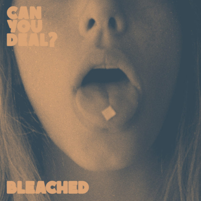 Bleached Can You Deal EP Cover