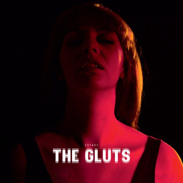 The Gluts Estasi